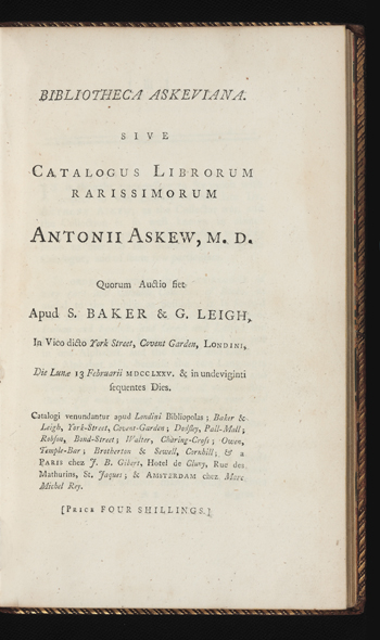 Bibliotheca Askeviana. Sive Catalogus Librorum rarissimorum Antonii Askew, M.D. Anthony AUCTION CATALOGUE: ASKEW.