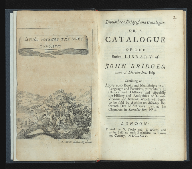 Bibliothecae Bridgesianae Catalogus: or, a Catalogue of the Entire Library of John Bridges, Late...