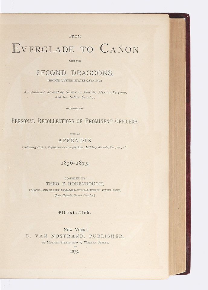 From Everglade to Cañon with the Second Dragoons, (Second United States Cavalry)…. Theophilus...