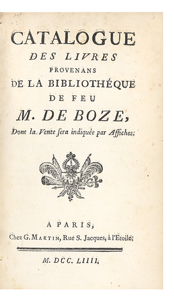 Catalogue des Livres provenans de la Bibliothéque de feu M. de Boze. AUCTION CATALOGUE: BOZE