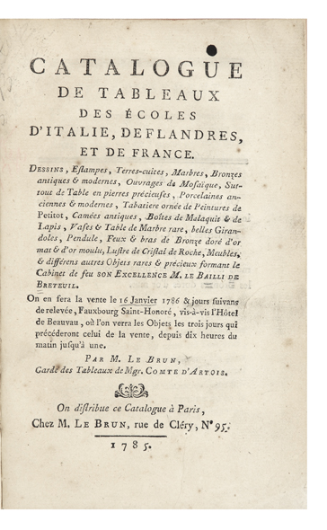 Catalogue de Tableaux des Ecoles d'Italie, de Flandres, et de France. Dessins, Estampes,...