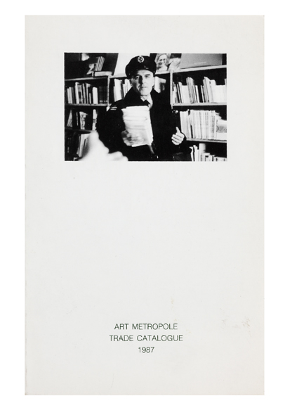 From upper cover]: Trade Catalogue 1987. ART METROPOLE