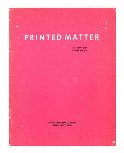 Printed Matter, rare catalogues & books by artists. SAM FOGG RARE BOOKS, KARSTEN SCHUBERT LTD.