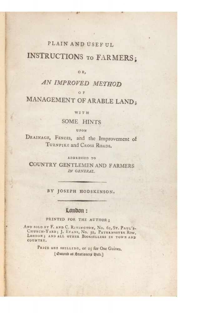 Plain and Useful Instructions to Farmers; or, an Improved Method of Management of Arable Land;...