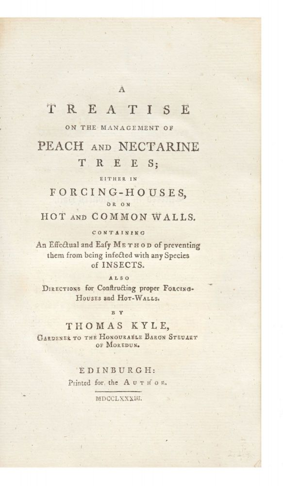 A Treatise on the Management of Peach and Nectarine Trees; either in Forcing-Houses, or on Hot...