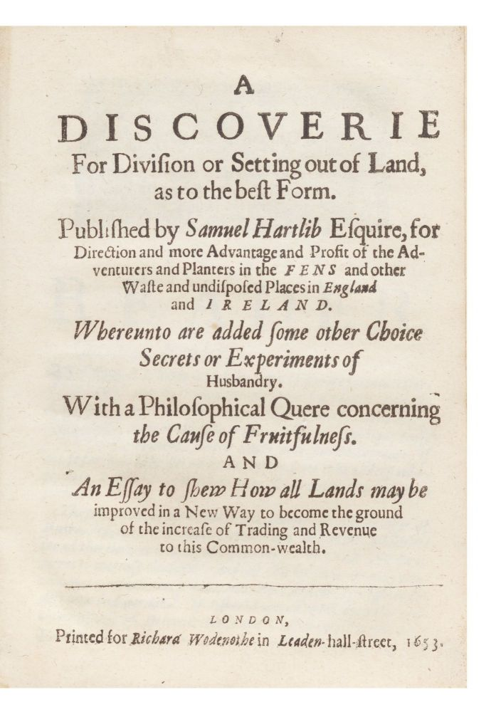 A Discoverie for Division or Setting out of Land, as to the best Form. Published by Samuel...