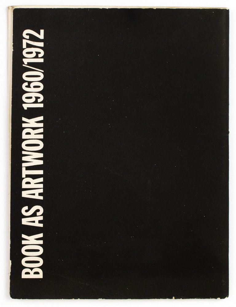 Book as Artwork, 1960/72 [20 September–14 October 1972]. Germano CELANT, Lynda MORRIS, curators