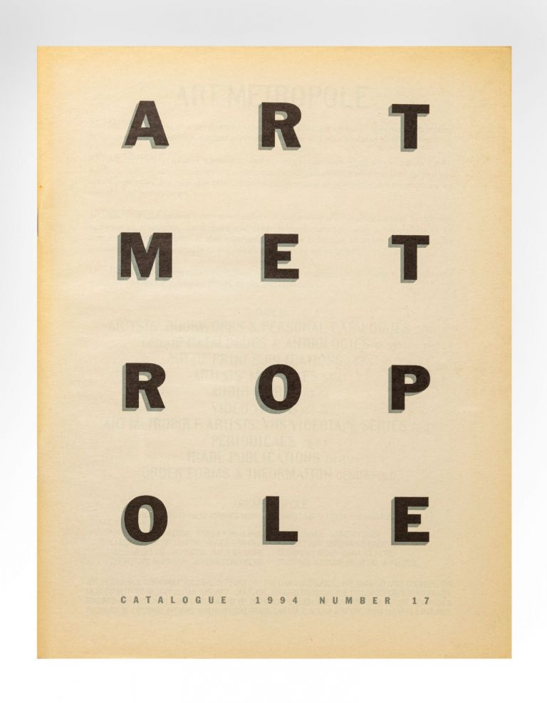 [From upper cover]: Catalogue 1994 Number 17. bookseller ART METROPOLE.