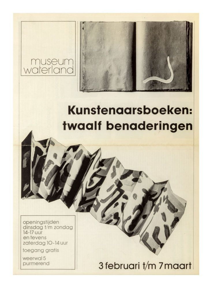 Kunstenaarsboeken: twaalf benaderingen [Artist Books: Twelve Approaches], 3 February – 7 March....