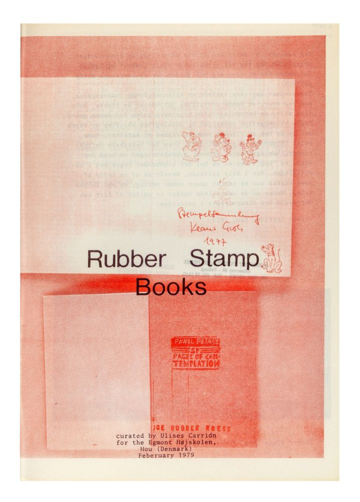 Exhibition catalogue]: Rubber Stamp Books. Ulises CARRIÓN, curator