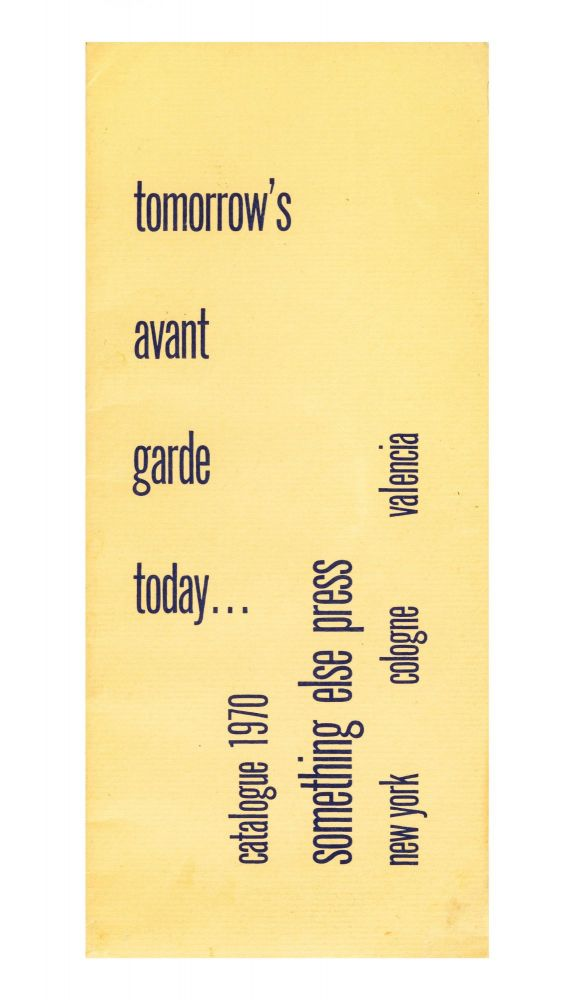 From upper wrapper]: Tomorrow's Avant Garde Today…Catalogue 1970, Something Else Press....