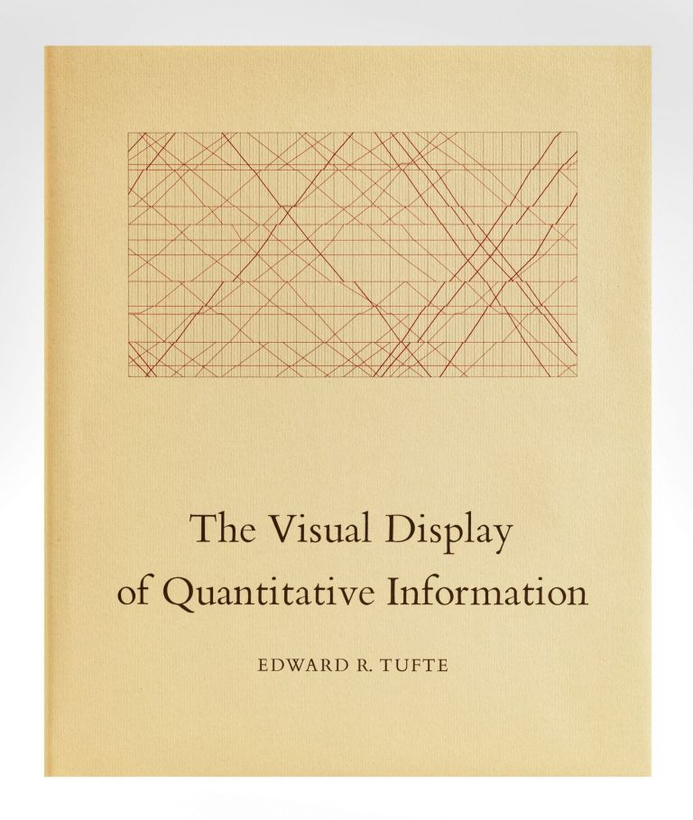 The Visual Display of Quantitative Information. Edward TUFTE