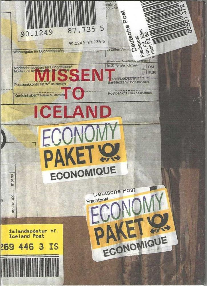 Missent to Iceland: a backlist and catalogue of new books whose title was inspired by several...