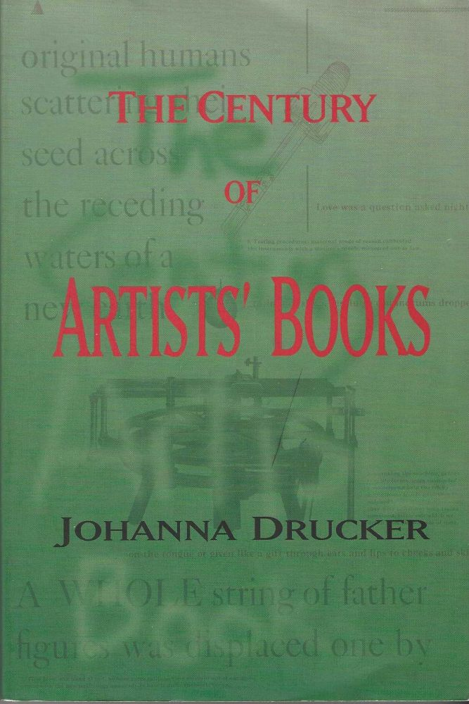 The Century of Artists' Books. Johanna DRUCKER