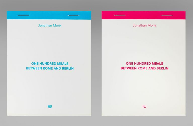 One Hundred Meals between Rome and Berlin. Jonathan MONK