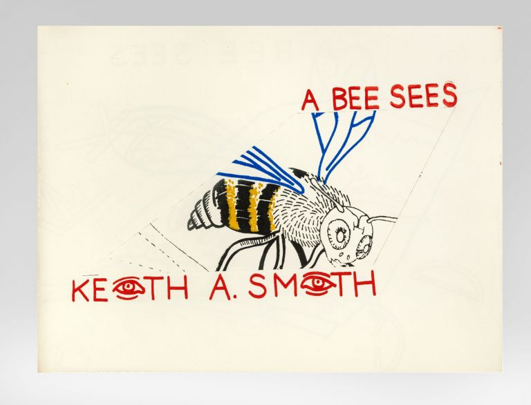 From upper wrapper]: A Bee Sees [Book 71]. Keith A. SMITH