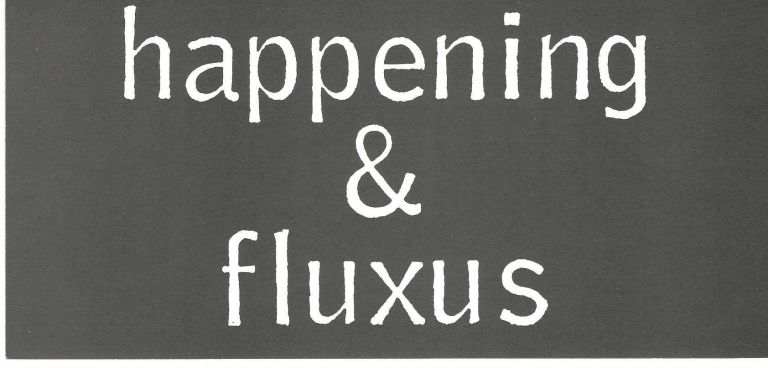 """[From first card]: Sohm's """"happening & fluxus"""": The Other Chronology of Dematerialized Art. BOUND, bookseller UNBOUND."""