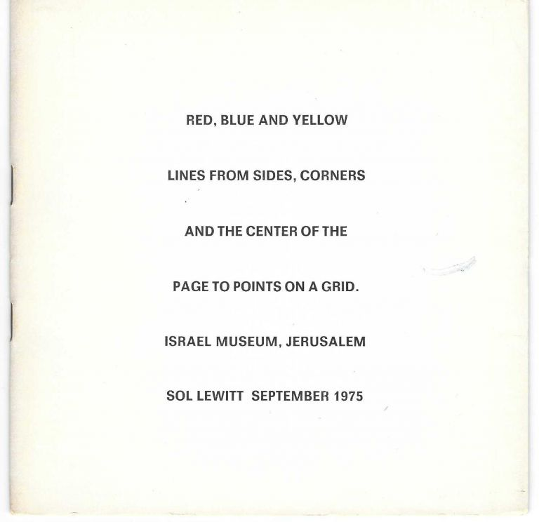 Red, Blue and Yellow Lines from Sides, Corners and the Center of the Page to Points on a Grid. Israel Museum, Jerusalem. Sol LeWitt September 1975. Sol LEWITT.