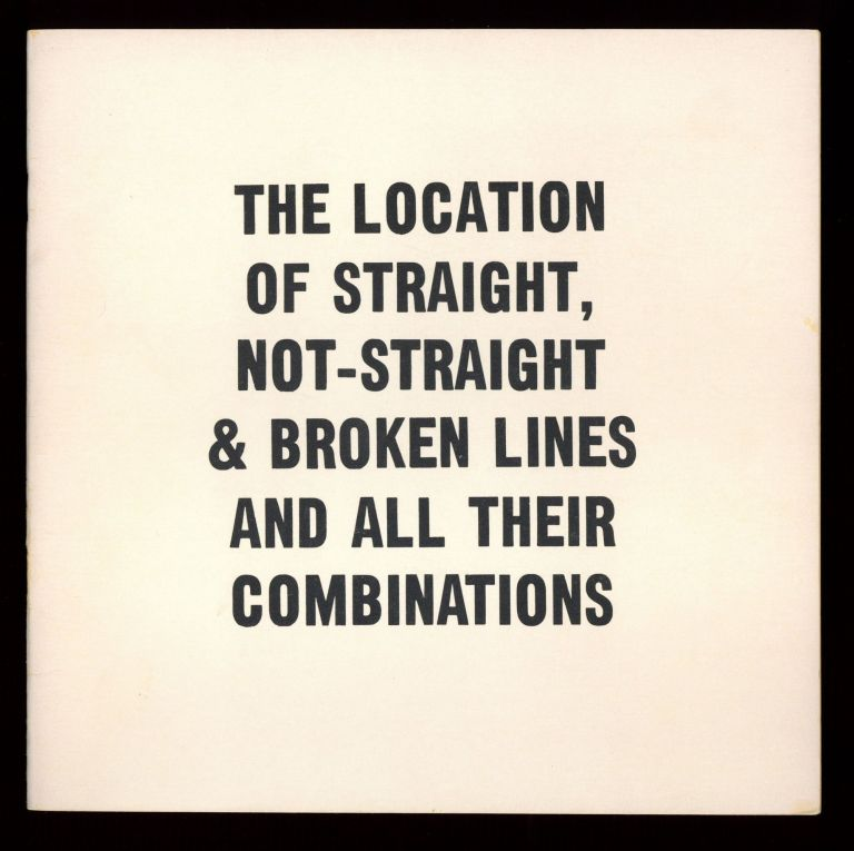 The Location of Straight, Not-Straight & Broken Lines and all their Combinations. Sol LEWITT.