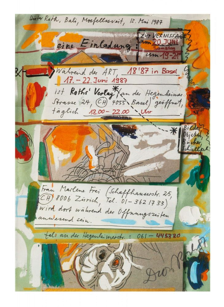 Two posters created by Marlene Frei's gallery announcing an exhibition by Roth scheduled to open 20 June 1987. The first (with color illus. & signed and dated by Roth in pencil on the bottom right corner) shares the vernissage date; the second (on M. Frei letterhead & facsimile of Roth's handwriting) notifies clients that Roth will not be able to attend. Dieter ROTH.