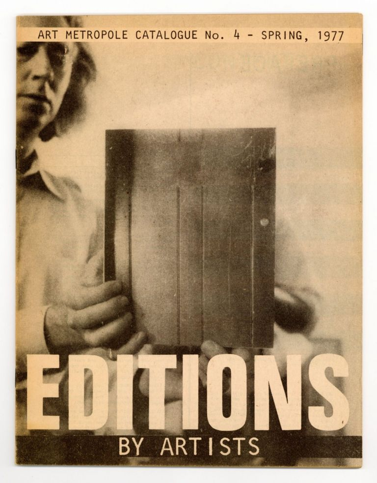Catalogue No. 4 - Spring, 1977: Editions by Artists. bookseller ART METROPOLE.