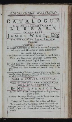 Bibliotheca Westiana: A Catalogue of the Curious and truly Valuable Library of the late James...