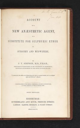 Account of a New Anaesthetic Agent as a Substitute for Sulphuric Ether in Surgery and Midwifery.