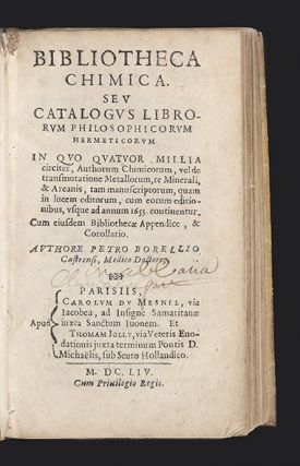 Bibliotheca Chimica. Seu Catalogus Librorum Philosophicorum Hermeticorum…Authorum Chimicorum, vel de transmutatione Metallorum…