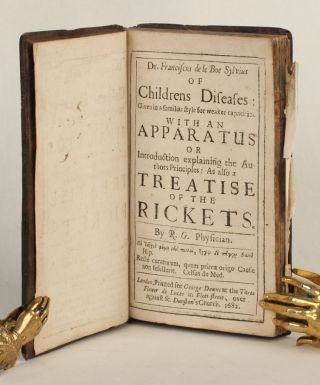 Of Childrens Diseases: Given in a familiar style for weaker capacities. With an Apparatus or...