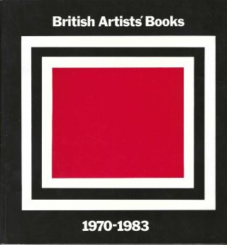 British Artists' Books: 1970-1983