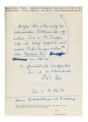 Two posters created by Marlene Frei's gallery announcing an exhibition by Roth scheduled to open 20 June 1987. The first (with color illus. & signed and dated by Roth in pencil on the bottom right corner) shares the vernissage date; the second (on M. Frei letterhead & facsimile of Roth's handwriting) notifies clients that Roth will not be able to attend.